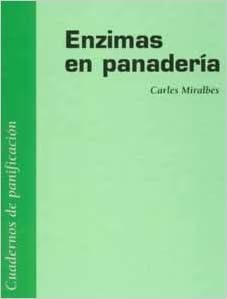 Enzimas en panaderia: Amazon.es: Miralbes: Libros