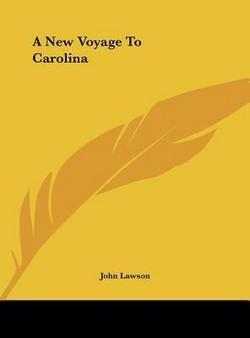 John Lawson: A New Voyage to Carolina (Hardcover); 2010 Edition