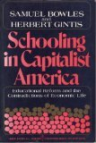 img - for Schooling In Capitalist America: Educational Reform And The Contradictions Of Economic Life book / textbook / text book