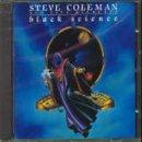 Black Science by Steve Coleman