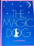 The Magic Dog, I. G. Edmonds, 0525667571