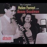 The Complete Helen Forrest with Benny Goodman by Collector's Choice