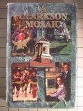 A Clarkson Mosaic, Broughton, Bradford B., 0964788802