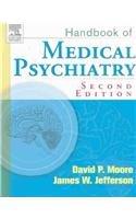 Handbook of Medical Psychiatry, 2e