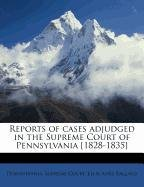 Download Reports of cases adjudged in the Supreme Court of Pennsylvania [1828-1835] Volume 2 pdf