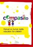 COMPASITO - Manual on human rights education for Children ( 2008), Council of Europe, 9287163693
