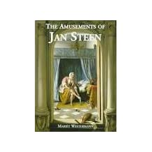 The Amusements of Jan Steen: Comic Painting in the Seventeenth Century
