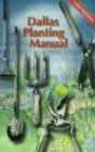 By Lorine Gibson Dallas Planting Manual (14th) [Spiral-bound] pdf
