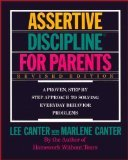Assertive Discipline for Parents, Lee Canter and Marlene Canter, 0060963026