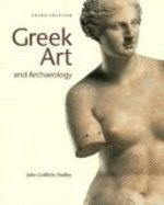 Greek Art and Archaeology, REPRINT (3rd Edition)