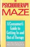 The Psychotherapy Maze, Otto Ehrenberg and Miriam Ehrenberg, 0671622870