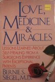 Love, Medicine and Miracles, Siegel, Bernie S., 0060154969