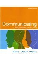 Communicating: A Social, Career, and Cultural Focus and MyCommunicationLab with Pearson eText -- Valuepack Access Card P