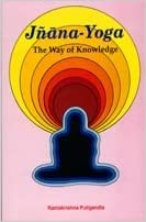 Jnana-Yoga--The Way of Knowledge; An Analytical Interpretation ...