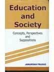 Education and Society, Janardan Prasad, 8173917132