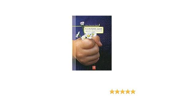 Mis Primeros Juegos/ My First Games (Padres Y Maestros) (Spanish Edition): Ana Serna Vara: 9788434888609: Amazon.com: Books