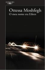 O Meu Nome Era Eileen