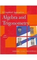 A Graphical Approach to Algebra and Trigonometry plus MyMathLab -- Access Card Package (5th Edition)