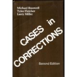 Cases in Corrections, Braswell, Michael and Fletcher, Tyler, 0881331252