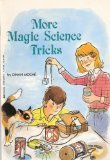More Magic Science Tricks