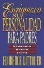 Enriquezca su Personalidad para Padres: Comprender que Motiva a su Hijo (Spanish Edition) by Florence Littauer (Florence Littauer Spanish)