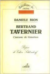En ligne Bertrand Tavernier, cinéaste de l'émotion epub, pdf