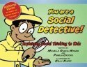 You Are a Social Detective by Winner, Michelle Garcia 1st (first) (2008) Paperback pdf