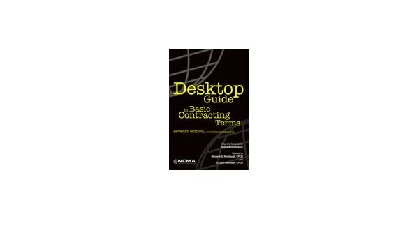 desktop guide to basic contracting terms 7th edition regina rh amazon com desktop guide to basic contracting terms (seventh edition) desktop guide to basic contracting terms (seventh edition)