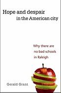 Hope & Despair in the American City (09) by Grant, Gerald [Hardcover (2009)] pdf epub