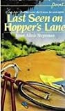 Last Seen on Hopper's Lane, Janet A. Stegeman, 0590331086