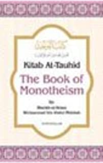Kitab At-Tawheed Explained (By Muhammad Ibn Abdul-wahhab