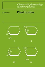 Plant Lectins (Chemistry and Pharmacology of Natural Products)