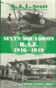 img - for Sixty Squadron R.A.F.: A History of the Squadron from Its Formation book / textbook / text book