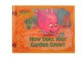 (How Does Your Garden Grow? )