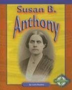 Susan B. Anthony (Compass Point Early Biographies) PDF