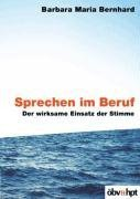 Sprechen im Beruf Taschenbuch – 2003 Barbara M. Bernhard öbvhpt 3209041032 MAK_GD_9783209041036