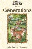 The Adventures of Little Fox, Generations, Marlin L. Houser, 0975270303