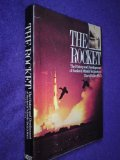 The Rocket: The History and Development of Rocket and Missile Technology