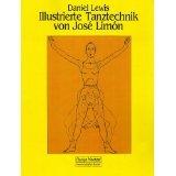 The Illustrated Dance Technique of Jose Limon, Lewis, Daniel, 0060911549
