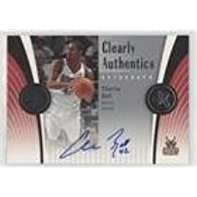 Charlie Bell (Basketball Card) 2006-07 Fleer EX - Clearly Authentics Autographs - [Autographed] #CAA-CB