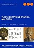 Tuleshi Kapya Ne Dyanga Mu Cikam, Mubabinge Bilolo, 3931169049