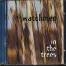 In the Trees by The Watchmen (1996-12-04)