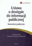 Ustawa o dostepie do informacji publicznej komentarz praktyczny Irena Kaminska