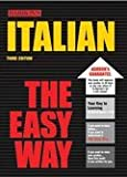 Italian the Easy Way, Danesi, Marcel, 0812038304