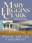 Where Are the Children?, Mary Higgins Clark, 0743261348