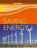 Saving Energy (Improving Our Environment)
