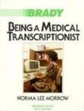 Being a Medical Transcriptionist