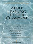 Adult Learning in Your Classroom, , 0943210003