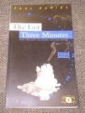 The Last Three Minutes, Paul Davies, 0465048927