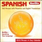Spanish Phrase-A-Day 2010 Desk Calendar Day 2010 Desk Calendar